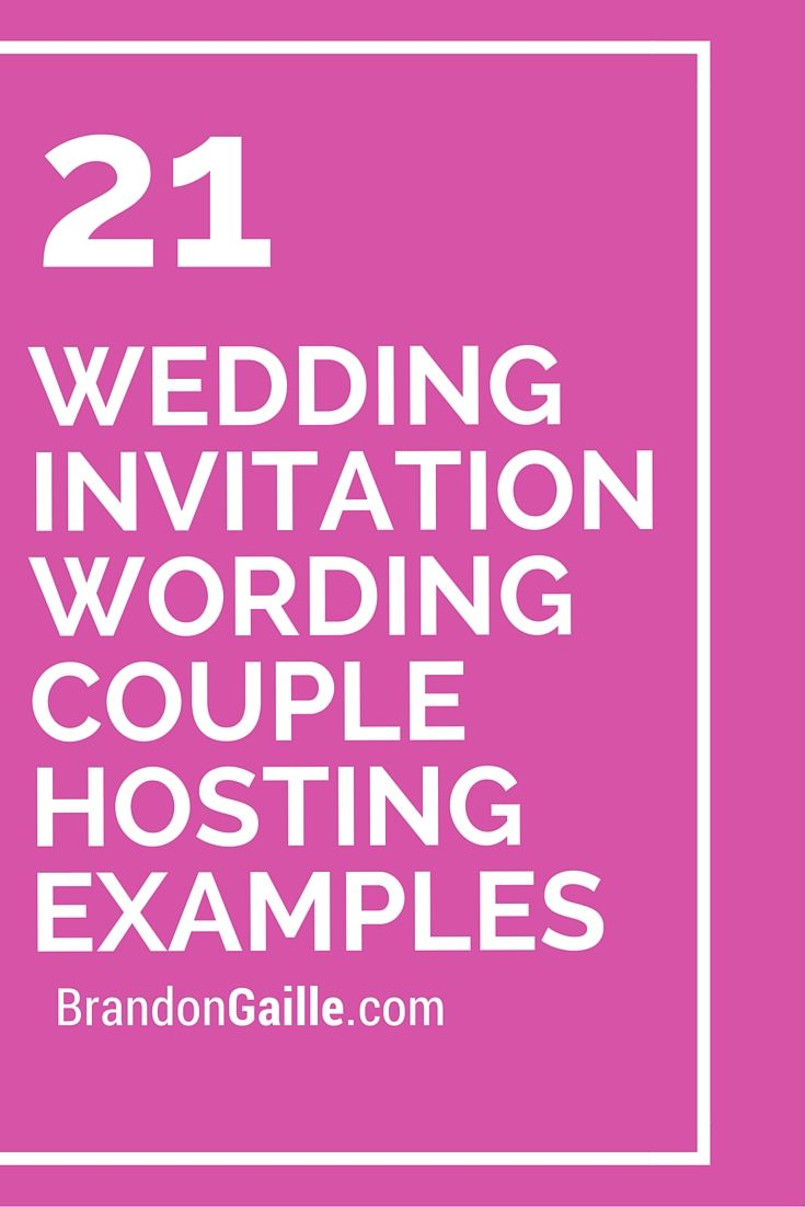 21 Wedding Invitation Wording Couple Hosting Examples