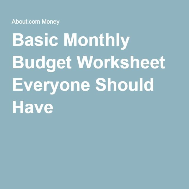 Basic Monthly Budget Worksheet Everyone Should Have