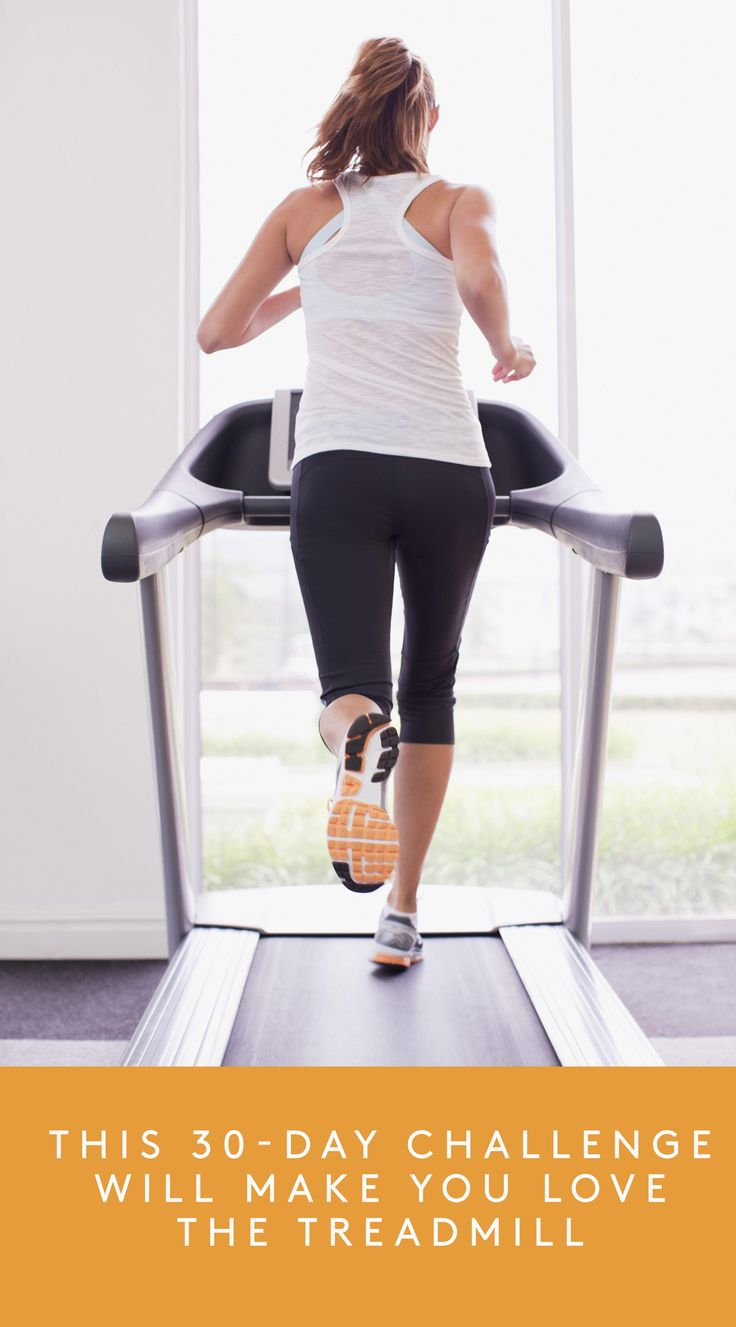 By the end of this month, you'll actually WANT to get on the treadmill