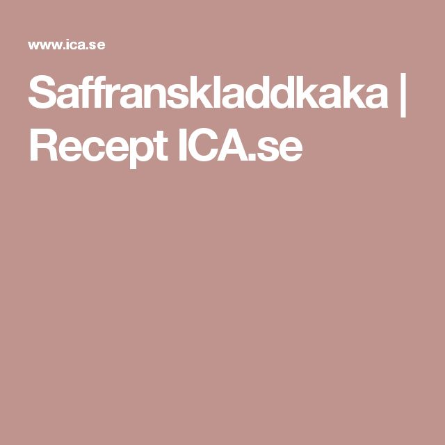 Saffranskladdkaka   Recept ICA.se