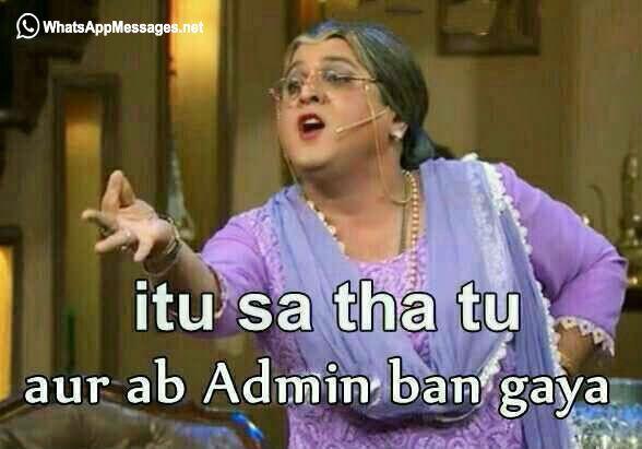 Whatsapp group admin Jokes, funny Images, troll etc