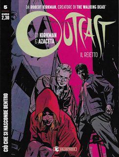 Il Colore dei Libri: Recensione [Fumetti]: Outcast, Il Reietto #5 - Ciò...