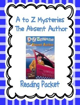 This is comprehension reading packet for students to use as they are reading the A to Z Mysteries book the Absent Author.  There are comprehension questions for each chapter, as well as vocabulary. There is also story maps, character trait charts, and a letter writing activity for students to complete.
