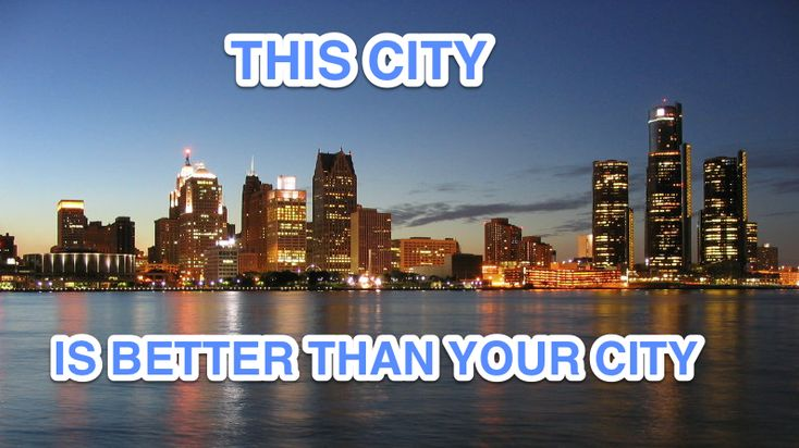Detroit Is Better Than Any Other U.S. City And Here's Proof | Ryan ...