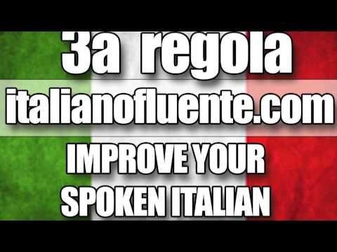 Regola nr.3: impara l'Italiano Ascoltandolo! Learn Italian