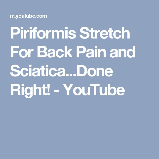 Piriformis Stretch For Back Pain and Sciatica...Done Right! - YouTube
