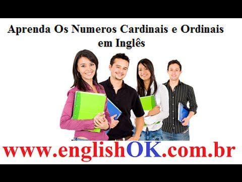 Aprenda Os Números Cardinais E Ordinais Em Inglês | EnglishOk http://www.englishok.com.br/aprenda-os-numeros-cardinais-e-ordinais-em-ingles/