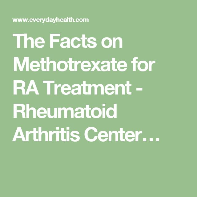 The Facts on Methotrexate for RA Treatment - Rheumatoid Arthritis Center…