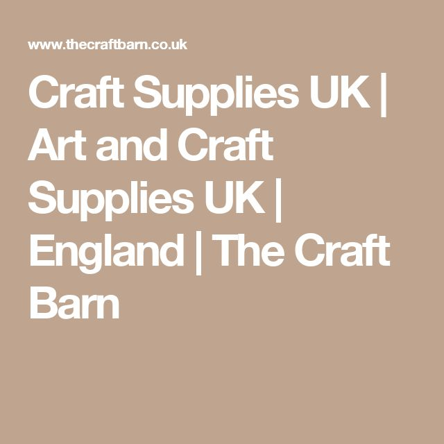 Craft Supplies UK | Art and Craft Supplies UK | England | The Craft Barn