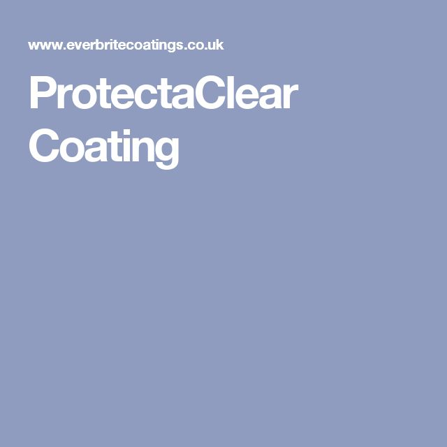 ProtectaClear Coating
