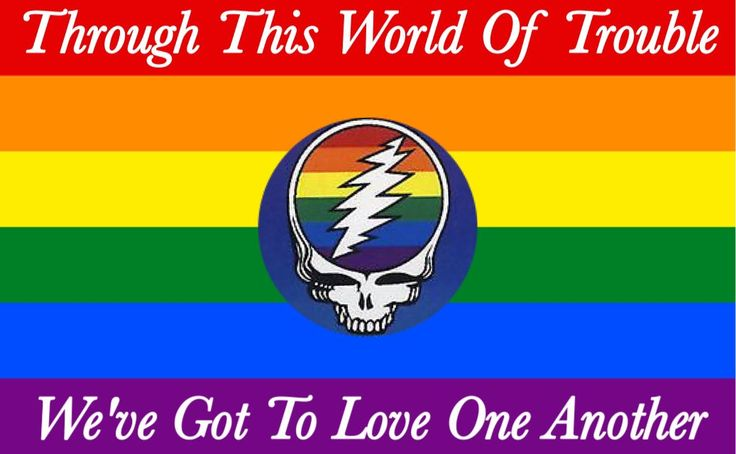 Grateful Dead #Equality for all #OneLove
