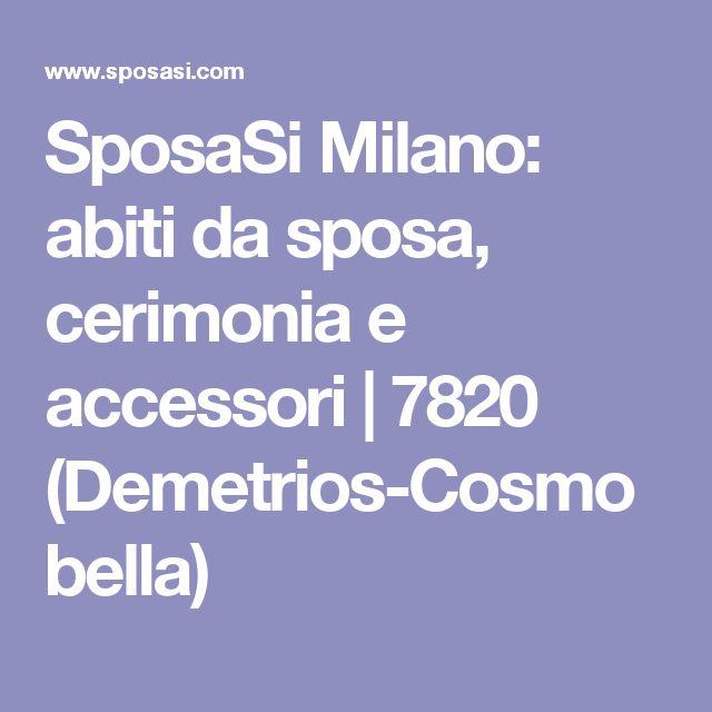 SposaSi Milano: abiti da sposa, cerimonia e accessori | 7820 (Demetrios-Cosmobella)