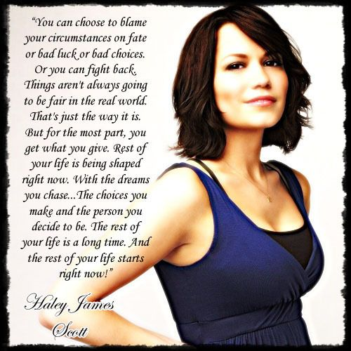 Haley JamesHills Quotes, Life, Inspiration, Haley James Scott, Living, Favorite, Oth Quotes, Onetreehill, One Trees Hills