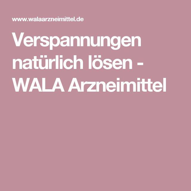 Verspannungen natürlich lösen - WALA Arzneimittel