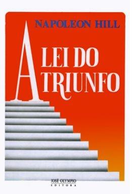 A Lei do Triunfo (Napoleon Hill)