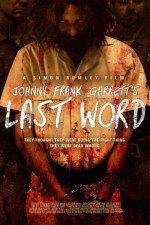 Johnny Frank Garrett's Last Word 2016 watch full movie online free