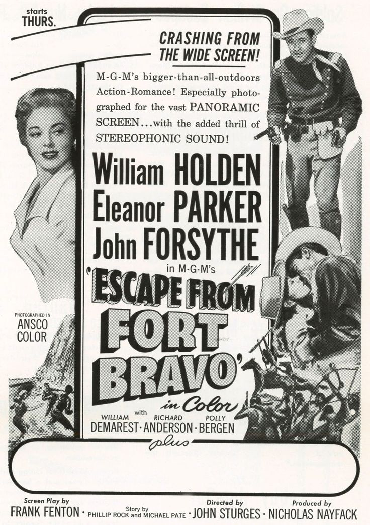 ESCAPE FROM FORT BRAVO (1953) - William Holden - Eleanor Parker - John Forsythe - William Demarest - Richard Anderson - Polly Bergen - Directed by John Sturges - MGM - Newspaper Ad.