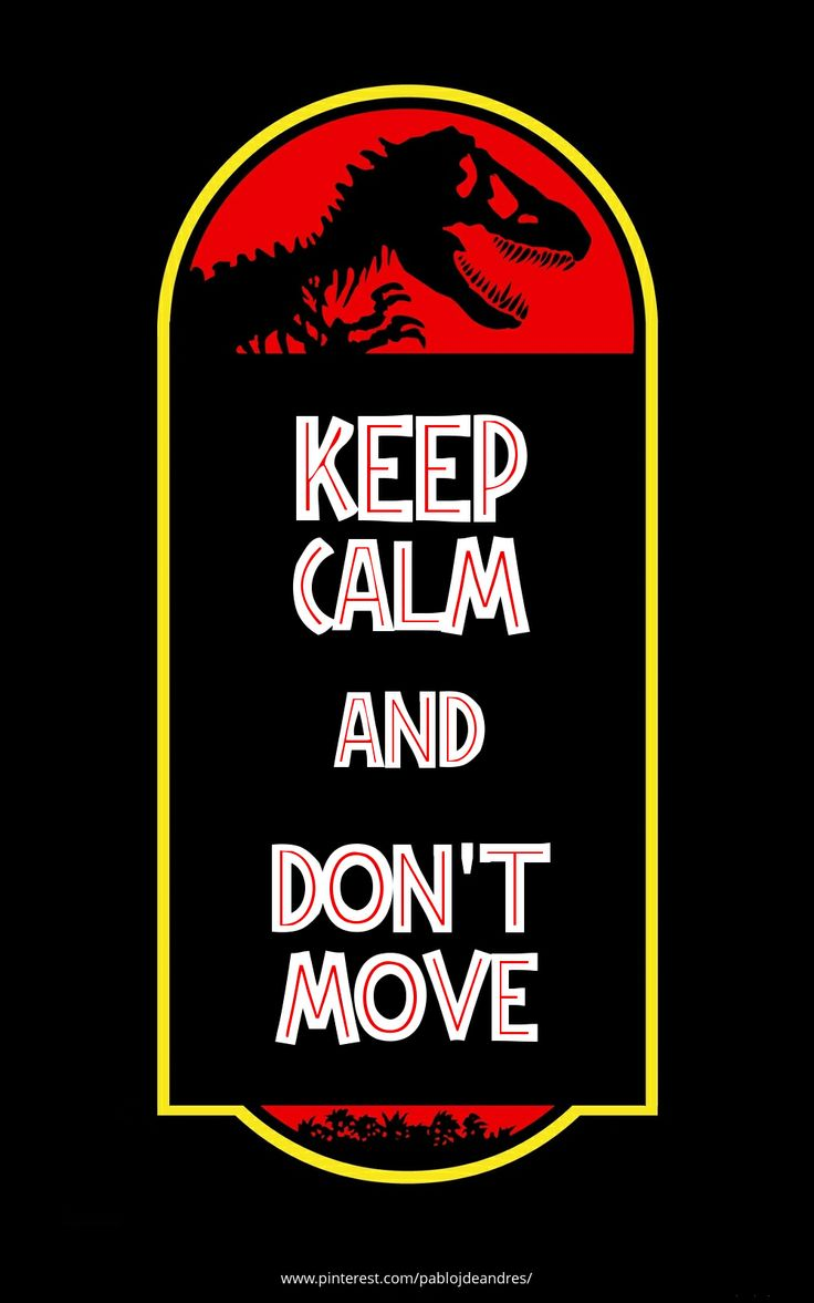 Keep Calm & Jurassic Park