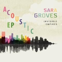 """Download """"Sara Groves - Invisible Empires (Acoustic EP)"""" for free http://free-christian-music-downloads.com/sara-groves-invisible-empires-acoustic-ep/ four acoustic versions of songs from her album. Featuring the song Eyes On The Prize."""