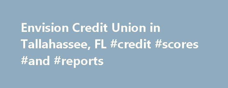 Envision Credit Union in Tallahassee, FL #credit #scores #and #reports http://remmont.com/envision-credit-union-in-tallahassee-fl-credit-scores-and-reports/  #envision credit union # Contact Us Toll Free (855) 534-3072 Fax (850) 562-7547 Business Hours Status: Closes in 42 minutes Submit a correction Know more about this business than we do? Cool! Please submit any corrections or missing details you may have. Information about this business (5 ) With annual sales revenue of more than $175…