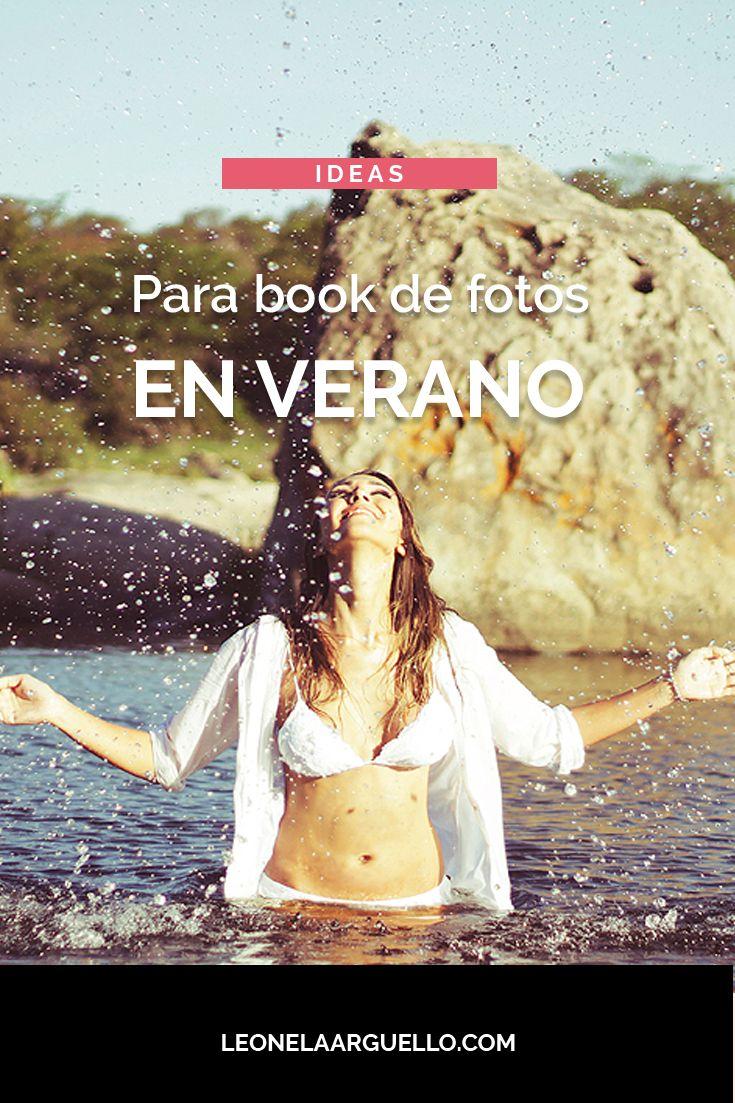 Ideas para #bookdefotos en #verano >> leonelaarguello.com/ideas-para-book-de-fotos-verano-2017-cordoba/ #fotografa #cordoba #argentina