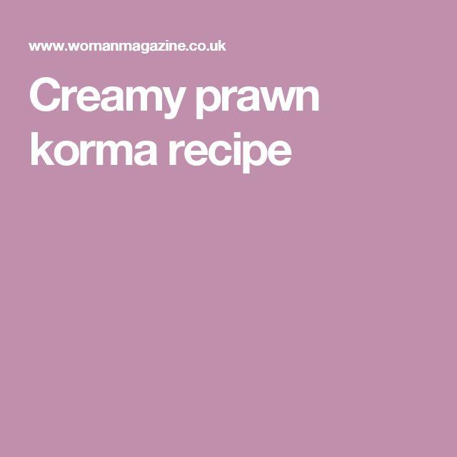 Creamy prawn korma recipe