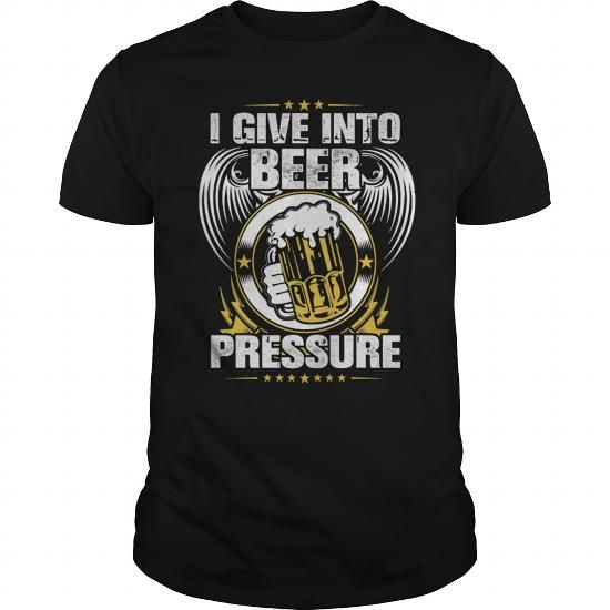 Got Beer Pressure? #jobs #tshirts #PRESSURE #gift #ideas #Popular #Everything #Videos #Shop #Animals #pets #Architecture #Art #Cars #motorcycles #Celebrities #DIY #crafts #Design #Education #Entertainment #Food #drink #Gardening #Geek #Hair #beauty #Health #fitness #History #Holidays #events #Home decor #Humor #Illustrations #posters #Kids #parenting #Men #Outdoors #Photography #Products #Quotes #Science #nature #Sports #Tattoos #Technology #Travel #Weddings #Women