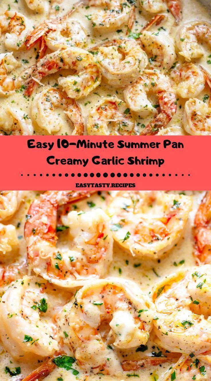 Einfache 10 Minutige Sommer Pfanne Cremige Knoblauch Garnelen Abendessen Rezepte Dinnerrecipes Sh Shrimp Recipes Easy Shrimp Recipes For Dinner Shrimp Dinner