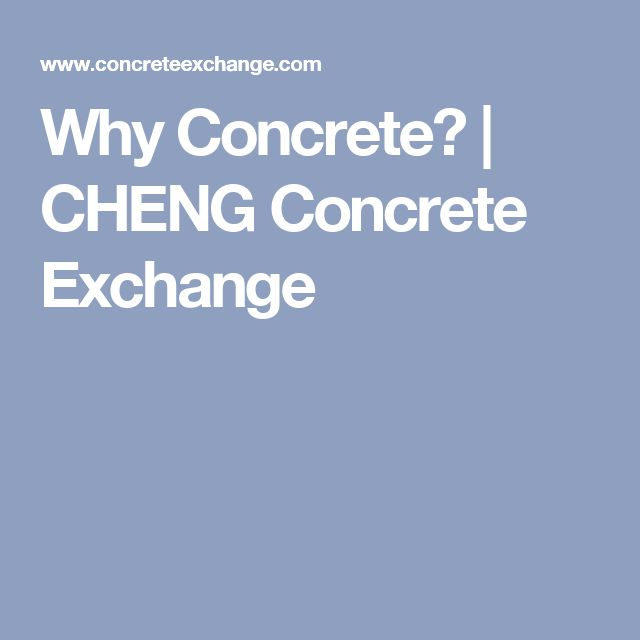 Why Concrete? | CHENG Concrete Exchange