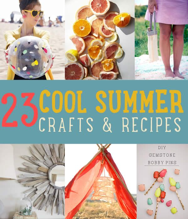 Cool Summer Crafts | DIY Projects and Recipes