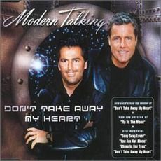 Modern Talking - Don't Take Away My Heart (2000); Download for $0.48!