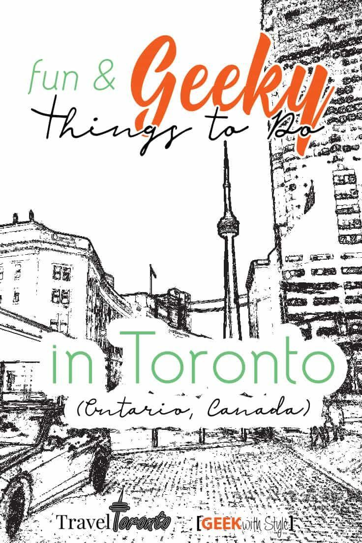 geek travel nerdy things to do in toronto canada travel north rh pinterest com