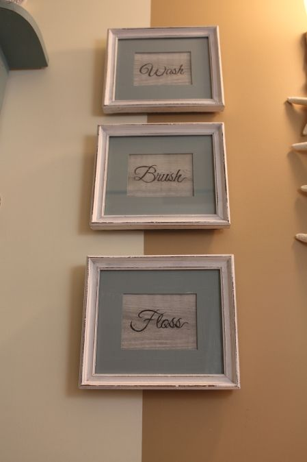 Not big on those words specifically but love the frames   DIY Cosstal Inspired Bathroom Art