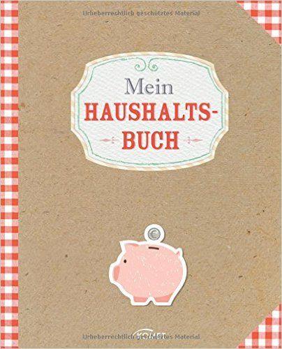Mein Haushaltsbuch: Amazon.de: .: Bücher