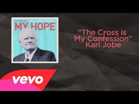 ▶ Kari Jobe - The Cross Is My Confession (Lyric Video) - YouTube