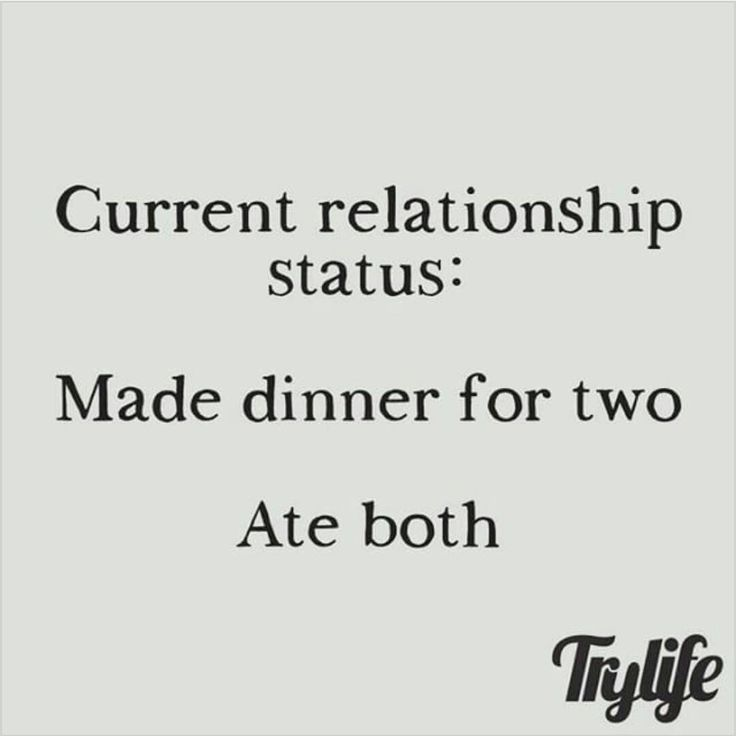 """Single humor #morefoodforme #foodlover"