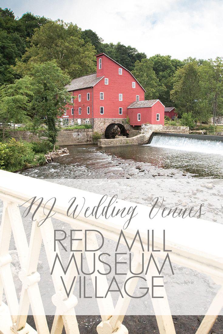 wedding venues asbury park nj%0A NJ Wedding Venues   Rustic NJ Wedding Venues   Red Mill Museum Village in  Clinton