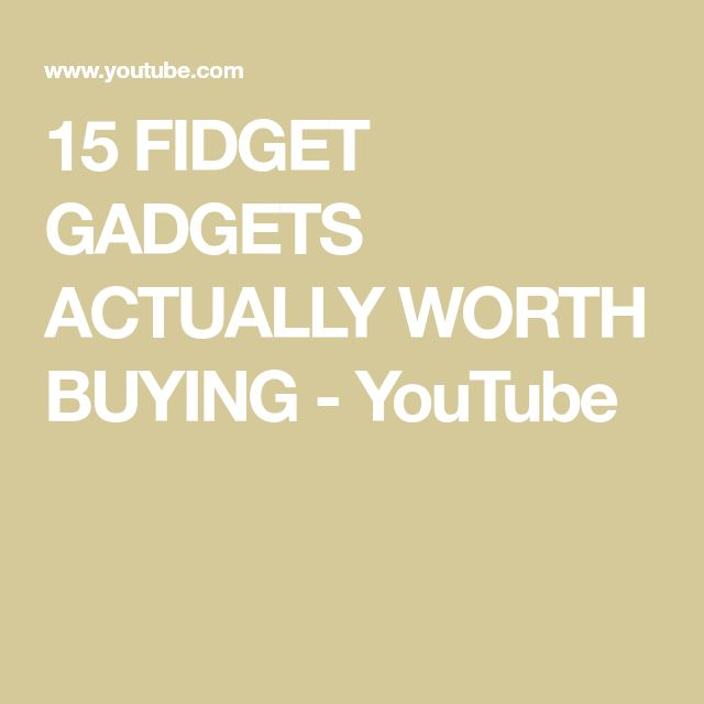 15 FIDGET GADGETS ACTUALLY WORTH BUYING - YouTube
