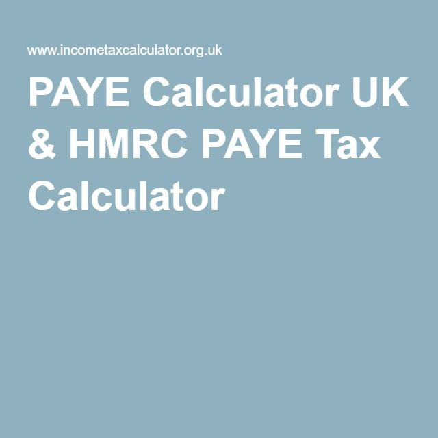 PAYE (Pay As You Earn) - A process by which HMRC collects employee taxes directly from the employer -PAYE Calculator UK & HMRC PAYE Tax Calculator | to calculate your earnings after tax.  https://www.incometaxcalculator.org.uk/content/paye-tax-calculator/  https://www.incometaxcalculator.org.uk/