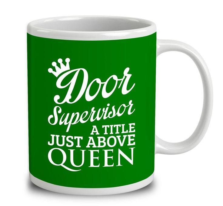Door Supervisor A Title Just Above Queen