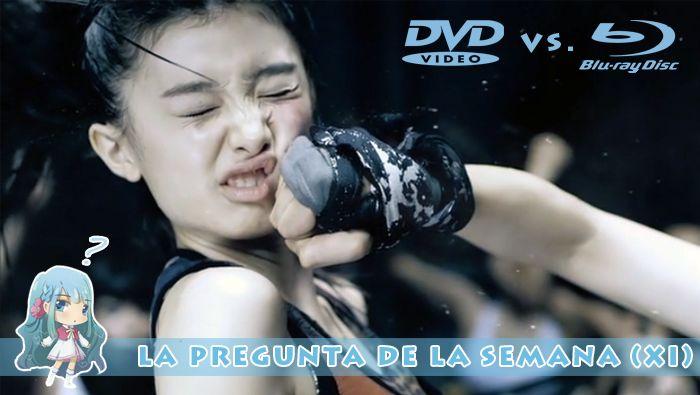 DVD vs. Blu-Ray – La Pregunta de la Semana (XI)