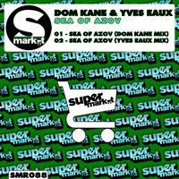 Dom Kane & Yves Eaux - Sea of Azov (Yves Eaux Mix) by Supermarket Records on SoundCloud