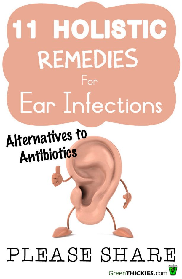 11 Holistic Remedies For Ear Infections.  How to treat them without antibiotics.   #ear infections #ear infection cures