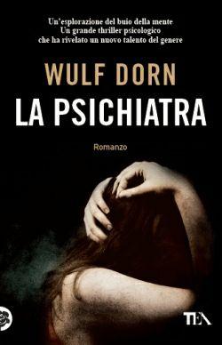 """Il romanzo che si è rivelato """"un'esplorazione del buio della mente"""". Scoprite """"La psichiatra"""" di Wulf #Dorn : http://www.illibraio.it/generi/thriller/la_psichiatra_9788850234059.php"""