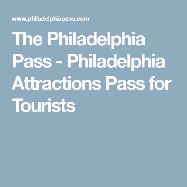 The Philadelphia Pass - Philadelphia Attractions Pass for Tourists