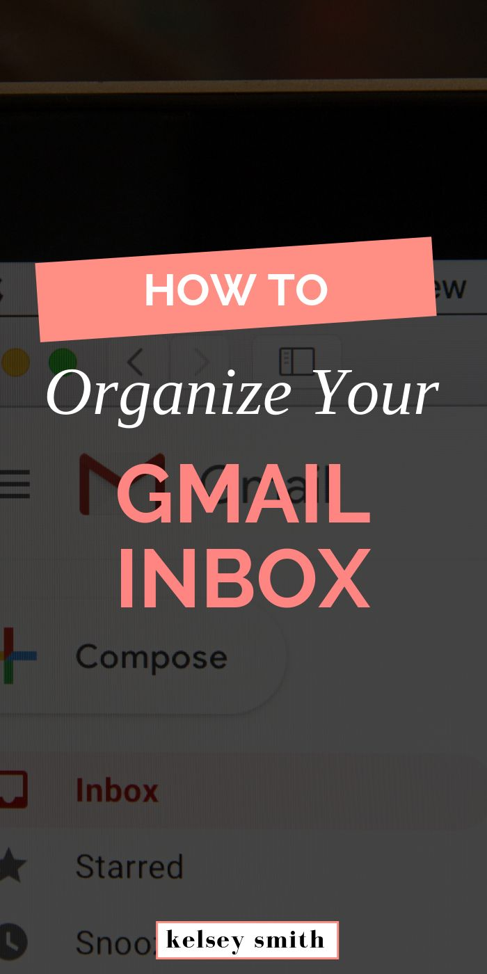 Tips for Organizing Your Gmail Inbox Gmail, Organization