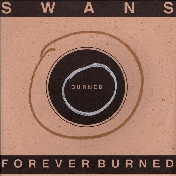 Image result for Swans – Forever Burned