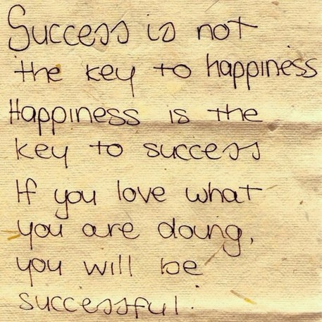 success and happiness.: Inspiring Quotes, Happiness Is, Life, Truth, Thought, Inspirational Quotes, Success