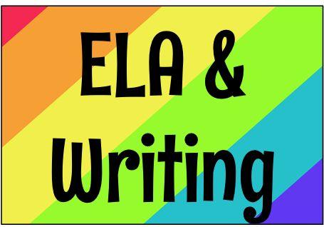 ELA and Writing