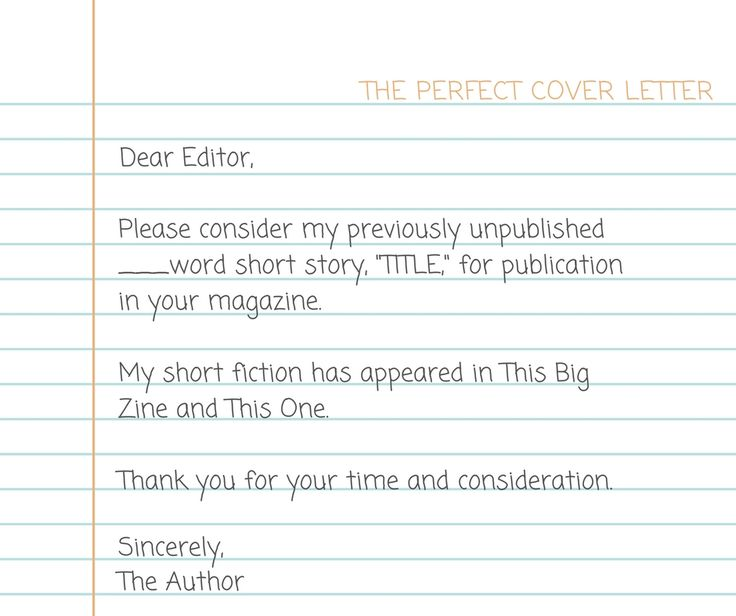 When submitting a story to a short fiction market, writing a good - how to cover letter